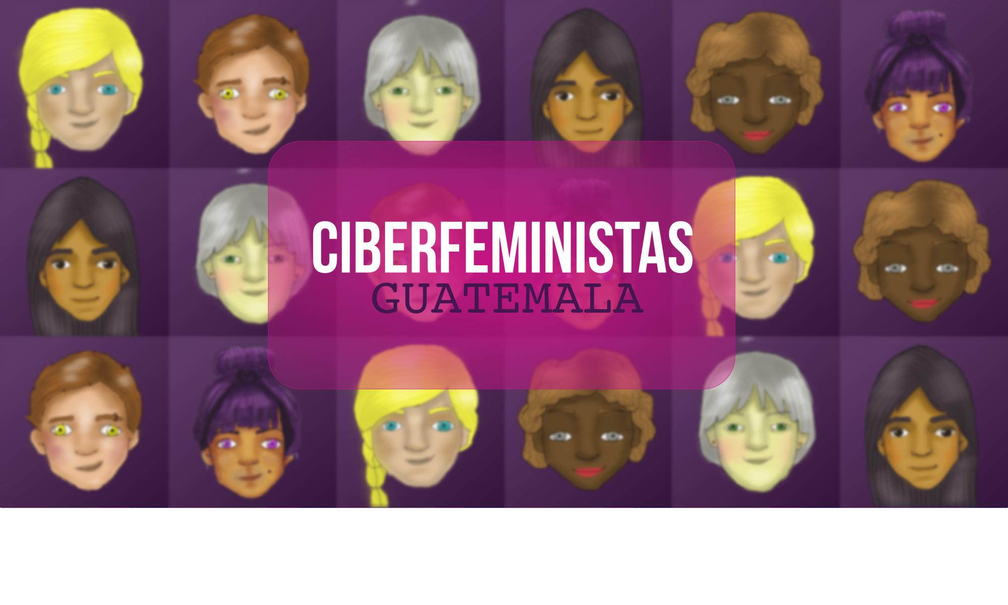 Ciberfeministas Guatemala